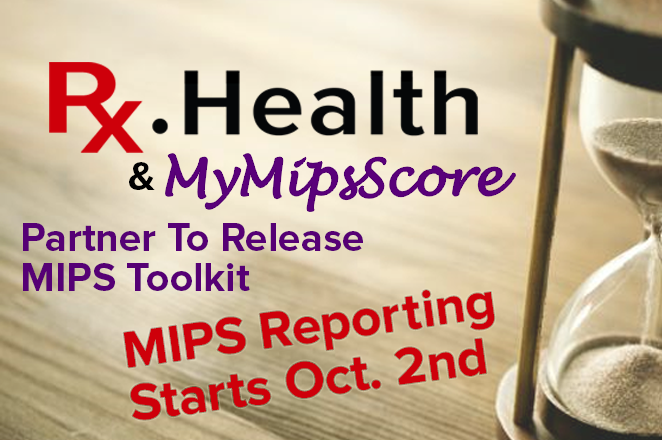 Rx.Health Partners with MyMipsScore to Provide an Integrated Analytical and Interventional MIPS Toolkit for Health Systems